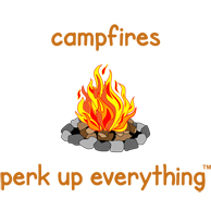 Campfires Perk Up Everything