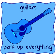 Guitars Perk Up Everything - All Blue on a Blue Background