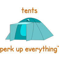 Tents Perk Up Everything